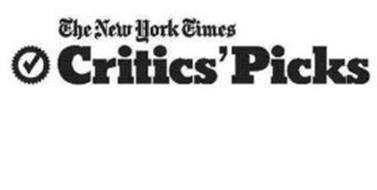 THE NEW YORK TIMES CRITICS'PICKS