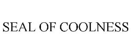 SEAL OF COOLNESS