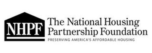NHPF THE NATIONAL HOUSING PARTNERSHIP FOUNDATION PRESERVING AMERICA'S AFFORDABLE HOUSING