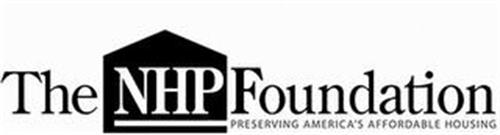 THE NHP FOUNDATION PRESERVING AMERICA'SAFFORDABLE HOUSING