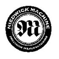NIEDWICK MACHINE PRECISION MANUFACTURING M