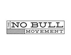 THE NO BULL MOVEMENT