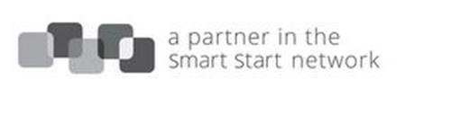 A PARTNER IN THE SMART START NETWORK