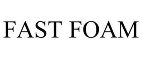 FAST FOAM