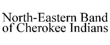 NORTH-EASTERN BAND OF CHEROKEE INDIANS