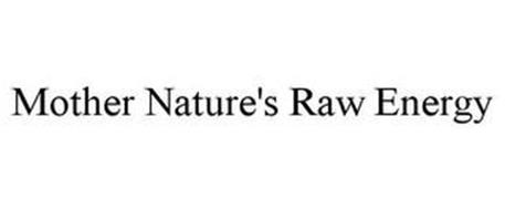 MOTHER NATURE'S RAW ENERGY