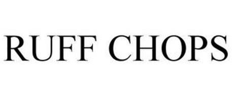 RUFF CHOPS