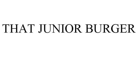 THAT JUNIOR BURGER