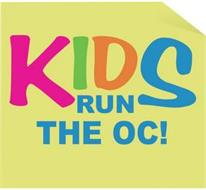 KIDS RUN THE OC!
