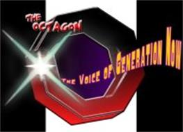 THE OCTAGON THE VOICE OF GENERATION NOW