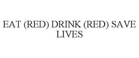 EAT (RED) DRINK (RED) SAVE LIVES