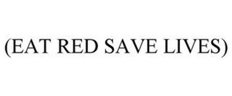 EAT (RED) SAVE LIVES