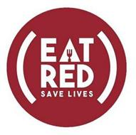 (EAT RED SAVE LIVES)
