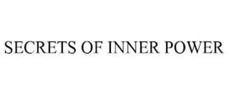 SECRETS OF INNER POWER