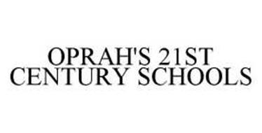 OPRAH'S 21ST CENTURY SCHOOLS