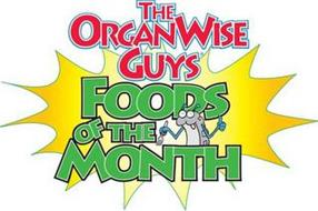THE ORGANWISE GUYS FOODS OF THE MONTH