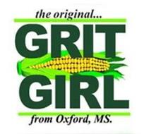 THE ORIGINAL GRIT GIRL FROM OXFORD, MS