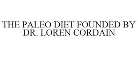THE PALEO DIET FOUNDED BY DR. LOREN CORDAIN