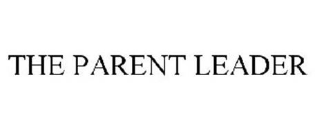 THE PARENT LEADER
