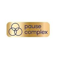 PAUSE COMPLEX