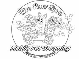 THE PAW SPA MOBILE PET GROOMING GET YOUR GROOM ON