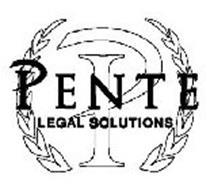 P PENTE LEGAL SOLUTIONS