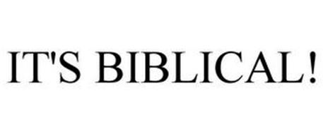 IT'S BIBLICAL!
