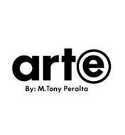 ARTE BY M TONY PERALTA