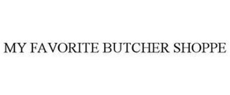 MY FAVORITE BUTCHER SHOPPE