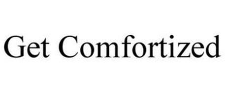 GET COMFORTIZED