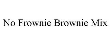 NO FROWNIE BROWNIE