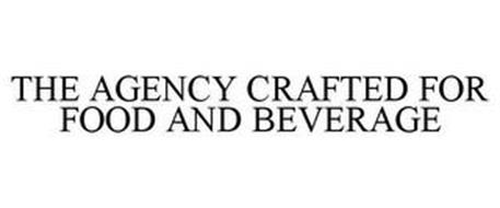 THE AGENCY CRAFTED FOR FOOD AND BEVERAGE
