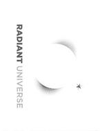 RADIANT UNIVERSE