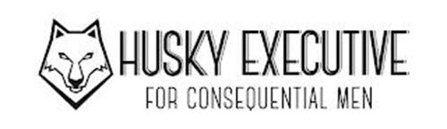 HUSKY EXECUTIVE FOR CONSEQUENTIAL MEN