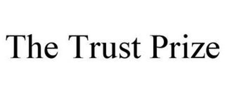 THE TRUST PRIZE