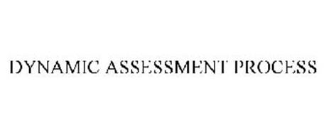 DYNAMIC ASSESSMENT PROCESS