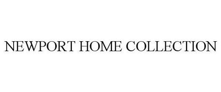 NEWPORT HOME COLLECTION