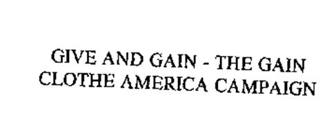 GIVE AND GAIN - THE GAIN CLOTHE AMERICA CAMPAIGN