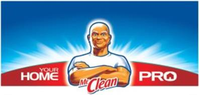 MR.CLEAN YOUR HOME PRO