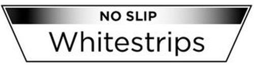 NO SLIP WHITESTRIPS