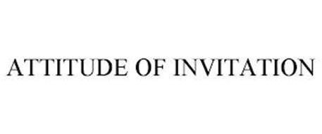 ATTITUDE OF INVITATION