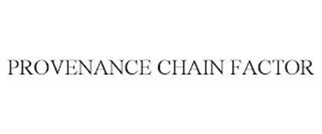 PROVENANCE CHAIN FACTOR