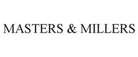 MASTERS & MILLERS
