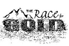 THE RACE FOR GOLD