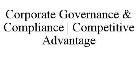 CORPORATE GOVERNANCE & COMPLIANCE | COMPETITIVE ADVANTAGE