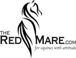 THE RED MARE.COM FOR EQUINES WITH ATTITUDE