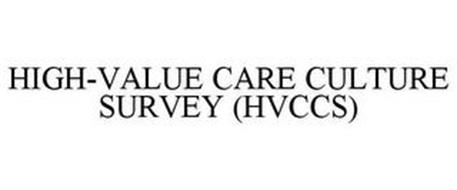 HIGH-VALUE CARE CULTURE SURVEY (HVCCS)