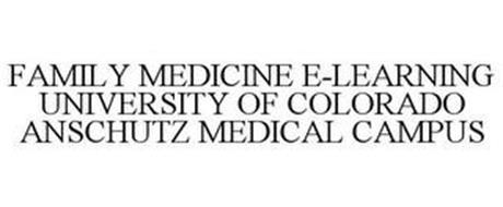 FAMILY MEDICINE E-LEARNING UNIVERSITY OF COLORADO ANSCHUTZ MEDICAL CAMPUS