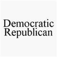 DEMOCRATIC REPUBLICAN