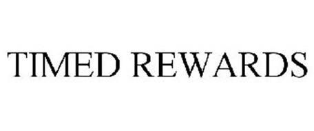 TIMED REWARDS